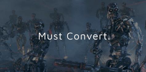 Must Convert