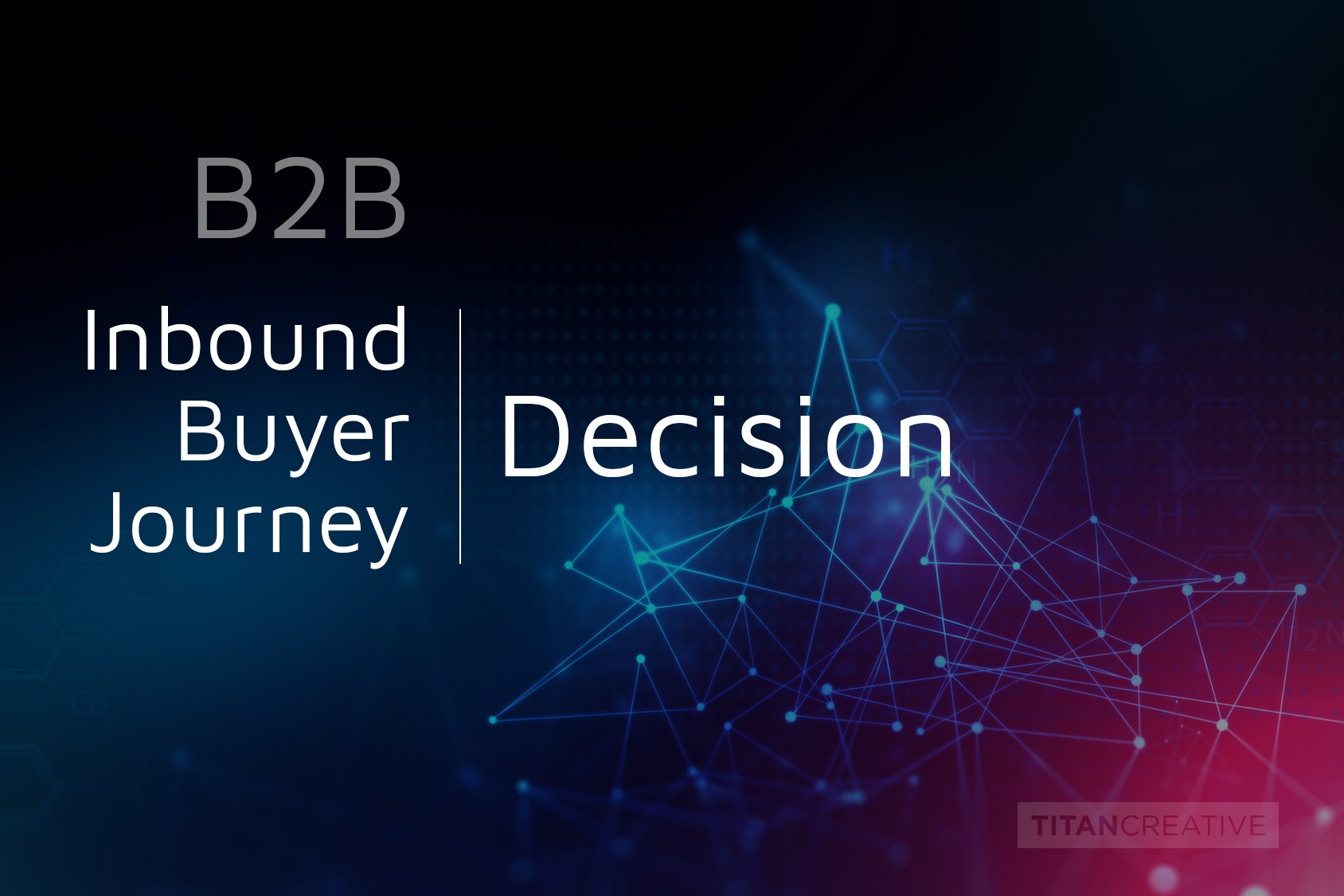 The Inbound Buyer's Journey | Decision Stage – Why You?